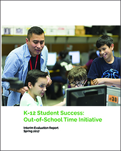 K-12 Student Success: Out-of-School Time Initiative Interim Evaluation Report